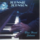 Johnnie Johnson - Baby What You Want Me to Do