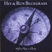 Hit & Run Bluegrass - Highway of Regret