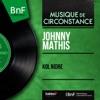 Kol Nidre (feat. Percy Faith et son orchestre) [Mono Version] - EP, Johnny Mathis