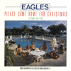 Eagles - Please Come Home for Christmas artwork