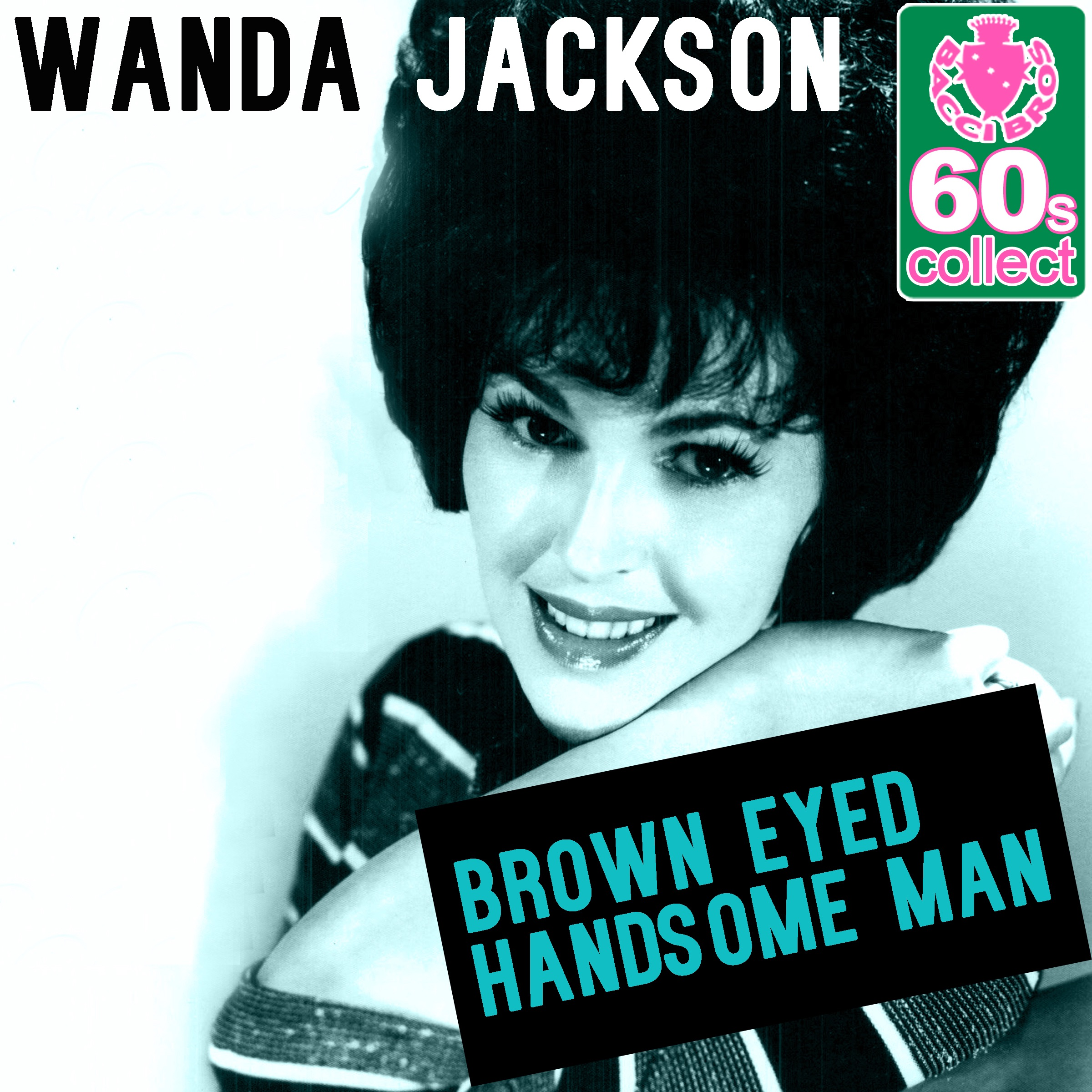 Brown Eyed Handsome Man (Remastered) - Single