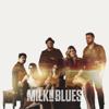 Milk'n Blues - Milk'n Blues