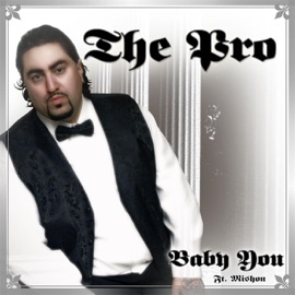 Baby You Feat Mishon