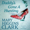 Daddy's Gone A Hunting (Unabridged) AudioBook Download
