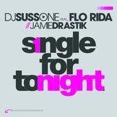Single for Tonight (feat. Flo Rida & Jamie Drastik) - Single