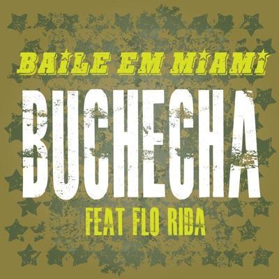 Baile em Miami (Participação Especial de Flo Rida) - Single - Buchecha