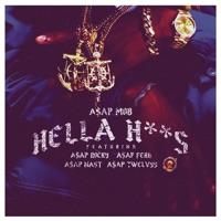 Hella Hoes (feat. A$AP Rocky, A$AP Ferg, A$AP Nast & A$AP Twelvyy) - Single Mp3 Download
