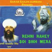 Rehni Rahey Soi Sikh Mera