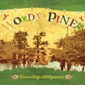 Woody Pines - Satisfied