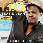Ready Or Not (feat. U-Jean) [Remixes] - EP