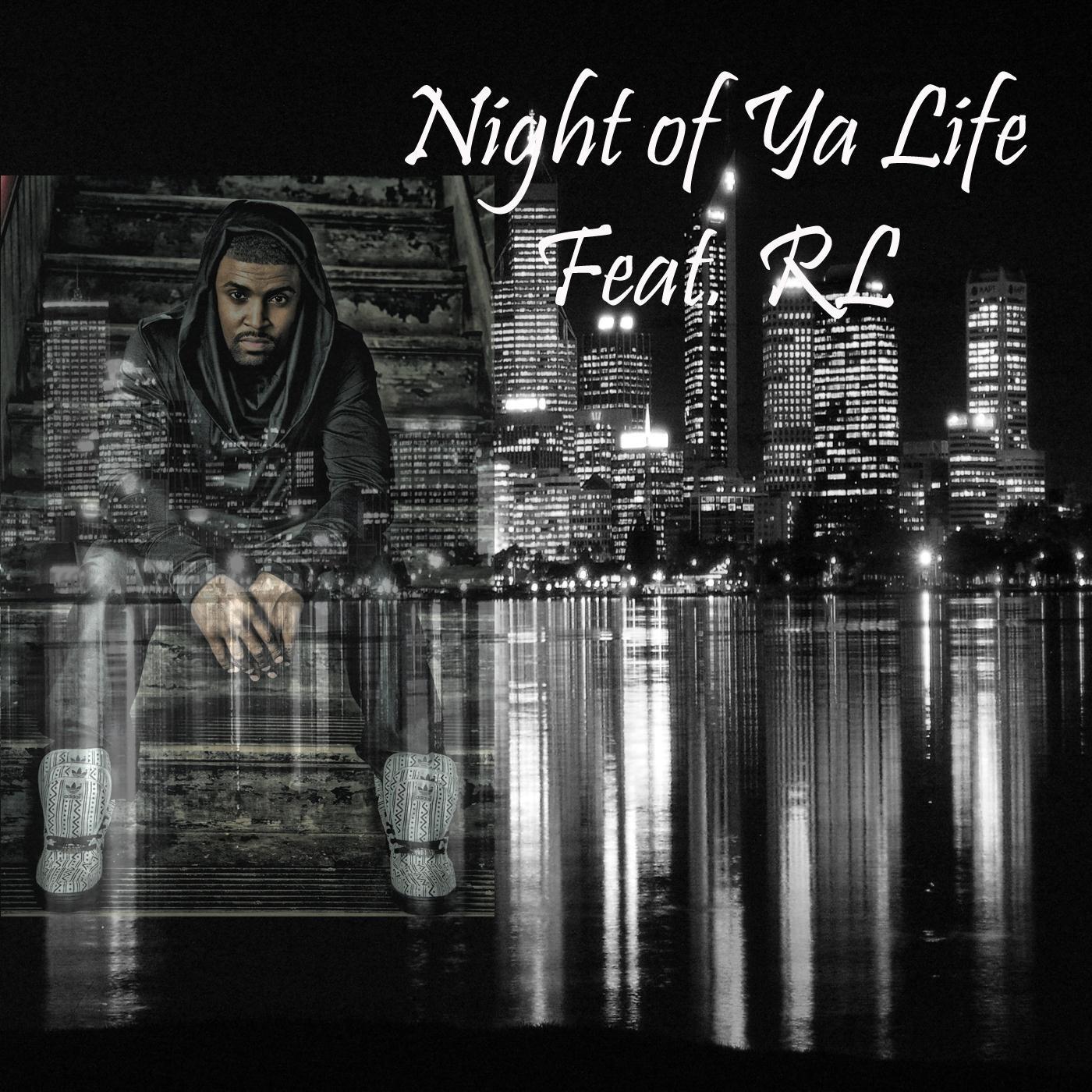 Night of Ya Life (feat. R.L) - Single