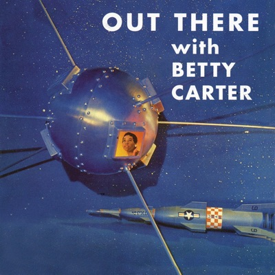 Out There (Remastered) - Betty Carter