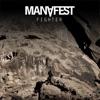 Fighter (Remix) - Single, Manafest
