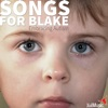 Songs for Blake - Embracing Autism