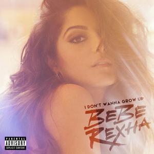 Bebe Rexha - I Don't Wanna Grow Up - EP