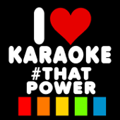 #That Power (Karaoke Version) [Originally Performed By will.i.am & Justin Bieber]