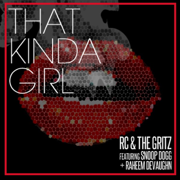 That Kinda Girl (feat. Snoop Dogg & Raheem DeVaughn) - Single