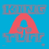 King Tuff - Freak When I'm Dead