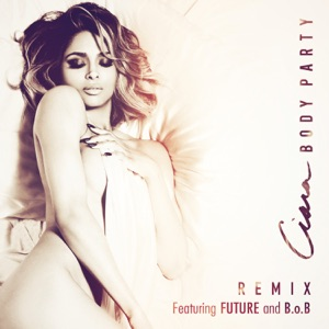 Body Party (Remix) [feat. Future & B.o.B] - Single Mp3 Download