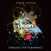 The DJoon Experience Compiled & Mixed By Black Coffee and Joe Claussell