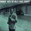 Workin' With the Miles Davis Quintet (Remastered) ジャケット写真