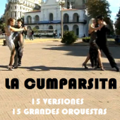 La cumparsita - 15 versiones - 15 grandes orquestas