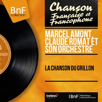 La chanson du grillon (Mono version) - Marcel Amont