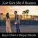 Jason Chen & Megan Nicole - Just Give Me a Reason mp3
