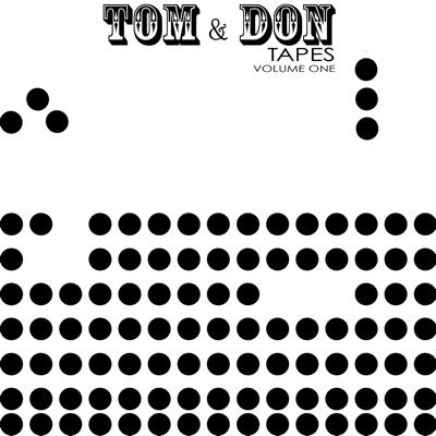 Tom & Don Tapes, Vol. 1 - Donald Fagen