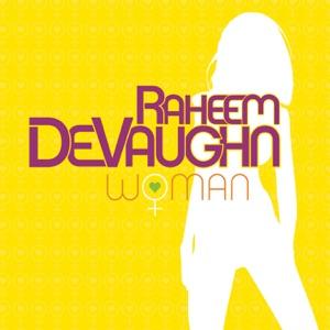 Raheem DeVaughn - Woman