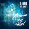 Blowin My Mind (feat. Qwote) - Single, L-Nize