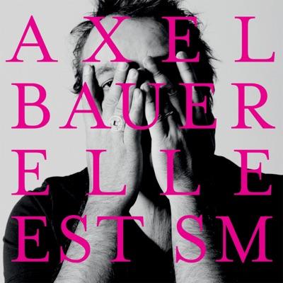 Elle est SM (Single Version) - Single - Axel Bauer