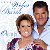 Marianne Weber en Willem Barth -- - Wat heeft een mens nog meer te wensen