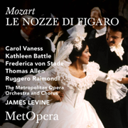 Mozart: Le nozze di Figaro, K. 492 (Recorded Live at The Met - December 14, 1985) - The Metropolitan Opera, Carol Vaness, Kathleen Battle, Frederica von Stade, Thomas Allen, Ruggero Raimondi & James Levine - The Metropolitan Opera, Carol Vaness, Kathleen Battle, Frederica von Stade, Thomas Allen, Ruggero Raimondi & James Levine