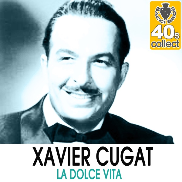 Disco La Dolce Vita Remastered Single Xavier Cugat