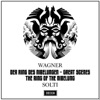 Wagner Der Ring des Nibelungen The Ring of the Nibelung Great Scenes