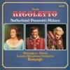 Verdi: Rigoletto, Luciano Pavarotti, Dame Joan Sutherland, Sherrill Milnes, Martti Talvela, Ambrosian Opera Chorus, London Symphony Orchestra & Richard Bonynge