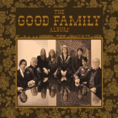 The Good Family - Same Old Song