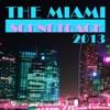 The Miami Soundtrack 2013