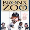 Sparky Lyle & Peter Golenbock - The Bronx Zoo: The Astonishing Inside Story of the 1978 World Champion New York Yankees (Unabridged)  artwork