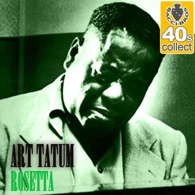 Rosetta (Remastered) - Single - Art Tatum