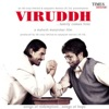 Viruddh (Original Motion Picture Soundtrack)