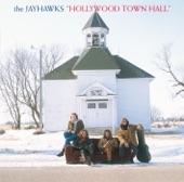 The Jayhawks - Settled Down Like Rain