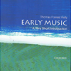 Early Music: A Very Short Introduction (Unabridged) - Thomas Forrest Kelly