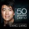 The 50 Greatest Piano Pieces by Lang Lang - Lang Lang