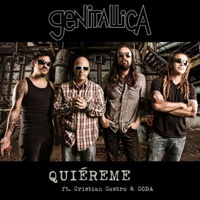 Quiéreme (feat. Cristian Castro & Coda) - Single - Genitallica