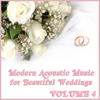 Modern Acoustic Music for Beautiful Weddings, Vol. 4 - Acoustic Guitar Guy