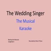 The Wedding Singer Musical - Karaoke