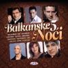 Balkanske Noci 5