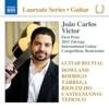 Guitar Recital: João Carlos Victor - João Carlos Victor
